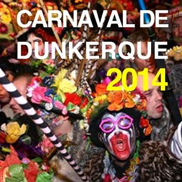 Carnaval de Dunkerque 2014, vol. 1