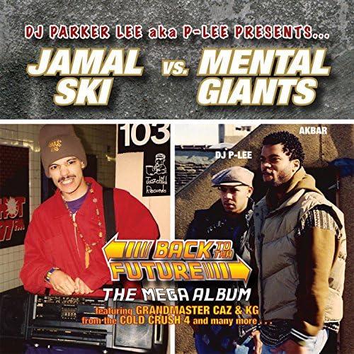 DJ Parker Lee presents Jamalski Vs. Mental Giants