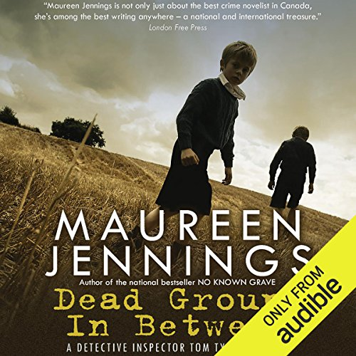 Dead Ground in Between                   By:                                                                                                                                 Maureen Jennings                               Narrated by:                                                                                                                                 Roger Clark                      Length: 8 hrs and 21 mins     1 rating     Overall 5.0