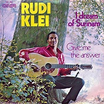 I Dream Of Surinam