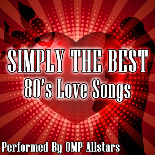 Simply The Best 80's Love Songs