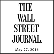 The Morning Read from The Wall Street Journal, May 27, 2016