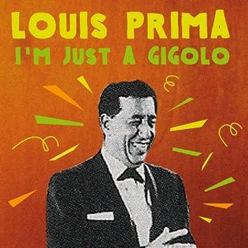 Louis Prima: I'm Just a Gigolo