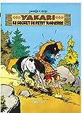 Yakari - Tome 6 - Secret de Petit Tonnerre (Le)