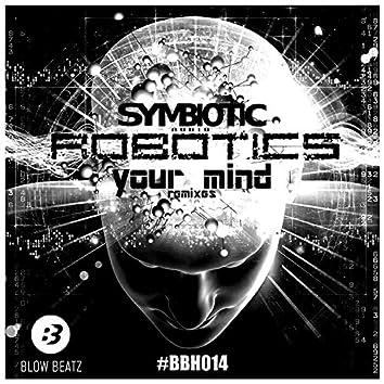 Your Mind (Remixes)