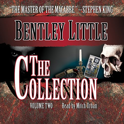 The Collection, Volume 2                   By:                                                                                                                                 Bentley Little                               Narrated by:                                                                                                                                 Mitch Urban                      Length: 5 hrs and 36 mins     1 rating     Overall 5.0