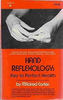 Hand Reflexology - Key To Perfect Health