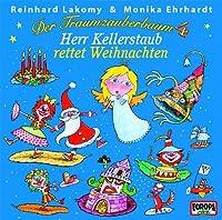 Der Traumzauberbaum 4: Herr Kellerstaub by REINHARD LAKOMY
