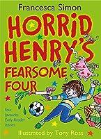 Horrid Henry's Fearsome Four (Horrid Henry (Hardcover))