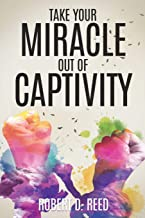 Take Your Miracle out of Captivity