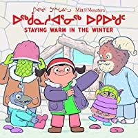 Mia and the Monsters: Staying Warm in the Winter: Bilingual Inuktitut and English Edition (Arvaaq Books)