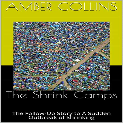 The Shrink Camps Audiobook By Amber Collins cover art