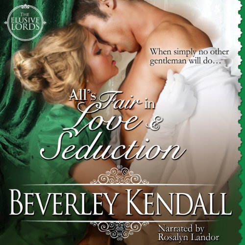 All's Fair in Love & Seduction audiobook cover art