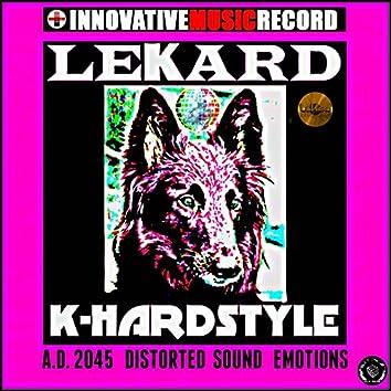 K-Hardstyle (A.D. 2025 Distorted Sound Emotion)
