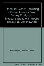 Treasure Island: Featuring a Scene from the Walt Disney Production