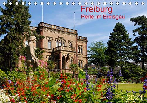 Freiburg Perle im Breisgau (Tischkalender 2021 DIN A5 quer)