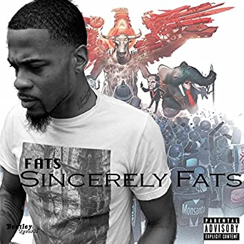 Sincerely Fats