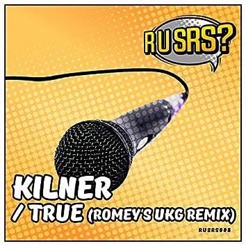 True (Romey's UKG Remix)