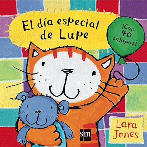 El día especial de Lupe (La gata Lupe)