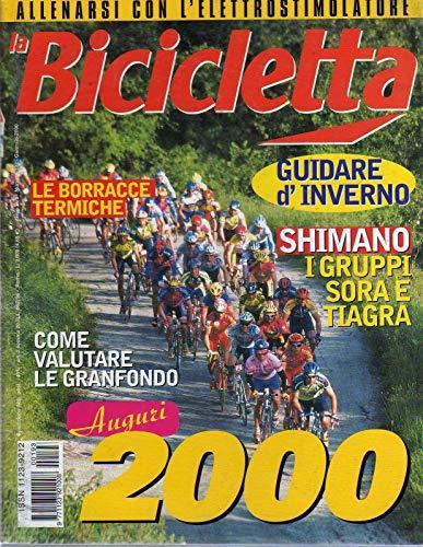 La Bicicletta 193 gennaio 2000 Passo Palade-Rossin Nylon-Sintesi Pegaso