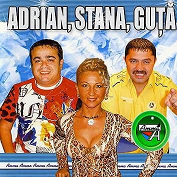 Adrian, Stana, Guta