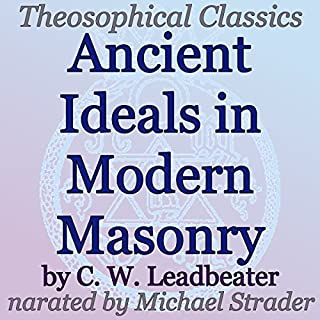 Ancient Ideals in Modern Masonry cover art
