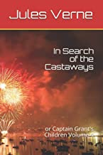 In Search of the Castaways: or Captain Grant's Children Volume 4