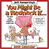 Jeff Foxworthy's You Might Be a Redneck If: 2008 Day-to-Day Calendar