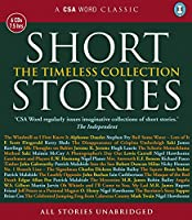 Short Stories: The Timeless Collection (Csa Word Recordings)