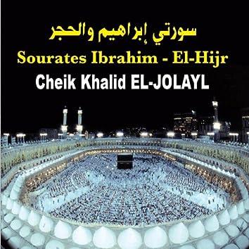 Sourates Ibrahim & El-Hijr : Quran - Récitation coranique