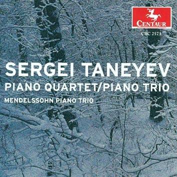 Taneyev, S.I.: Piano Quartet, Op. 20 / Piano Trio, Op. 22