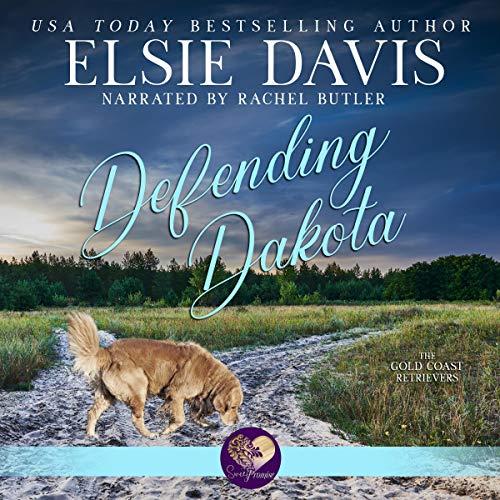 Defending Dakota Audiobook By Elsie Davis cover art