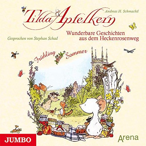 Wunderbare Geschichten aus dem Heckenrosenweg - Frühling und Sommer Titelbild