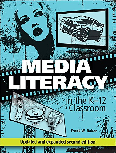 Compare Textbook Prices for Media Literacy in the K-12 Classroom 2 Edition ISBN 9781564843814 by Baker, Frank W.