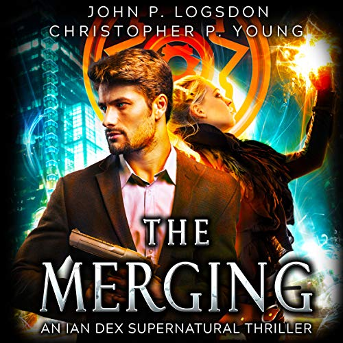 The Merging     An Ian Dex Supernatural Thriller, Book 1 (Las Vegas Paranormal Police Department)              By:                                                                                                                                 John P. Logsdon,                                                                                        Christopher P. Young                               Narrated by:                                                                                                                                 John P. Logsdon                      Length: 3 hrs and 51 mins     3 ratings     Overall 4.3