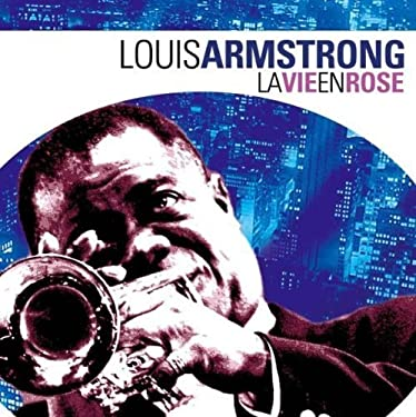La Vie En Rose by Louis Armstrong