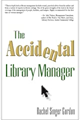 The Accidental Library Manager (The Accidental Library Series) Kindle Edition
