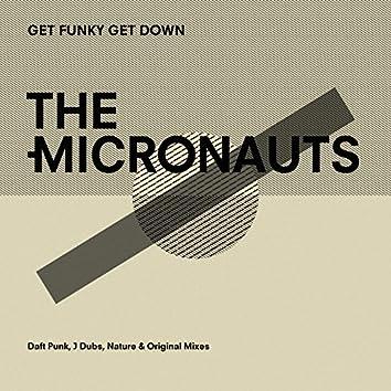 Get Funky Get Down (Daft Punk, J Dubs, Nature & Original Mixes)