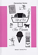 Life of Fred Elementary Set # 3: Ice Cream, Jelly Beans (Life of Fred Elementary Series)