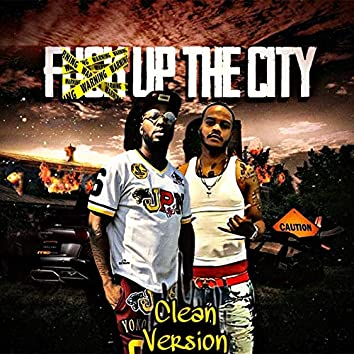 F up the City