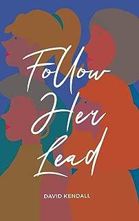 follow her lead