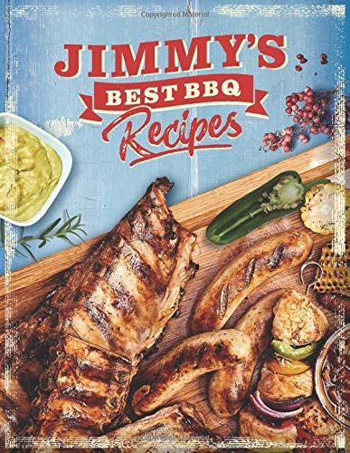 """JIMMY'S BEST BBQ RECIPES: Personalized Recipe Book To Write In • Take Notes - Refine The Process - Improve Your Results • 8.5"""" x 11"""" • 110 Pages For 100 Recipes (Design Edition, Band 2)"""