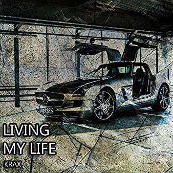 Livin' My Life