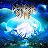 Songtexte von Danger Zone - Closer to Heaven