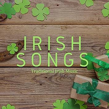 Irish Songs: Traditional Irish Music, Irish Pub Songs, Drinking Songs for St Patrick's Day
