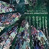 Songtexte von Matt Mitchell - Phalanx Ambassadors