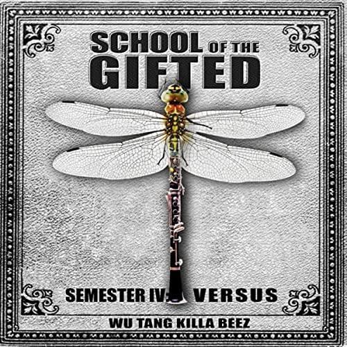 School of the Gifted & Wu Tang Killa Beez