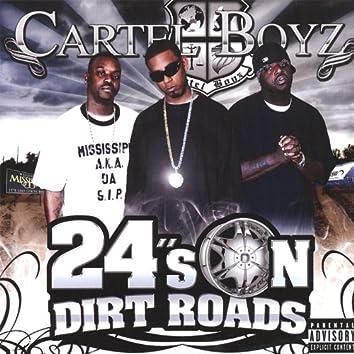 24's On Dirt Roads