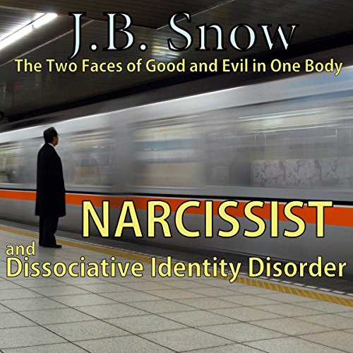 Narcissist and Dissociative Identity Disorder cover art