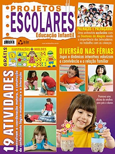 Projetos Escolares - Educação Infantil: Edição 20